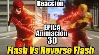 Flash Vs Reverse Flash - ¡¡ÉPICA ANIMACIÓN 3D!! || Morpho Reacción