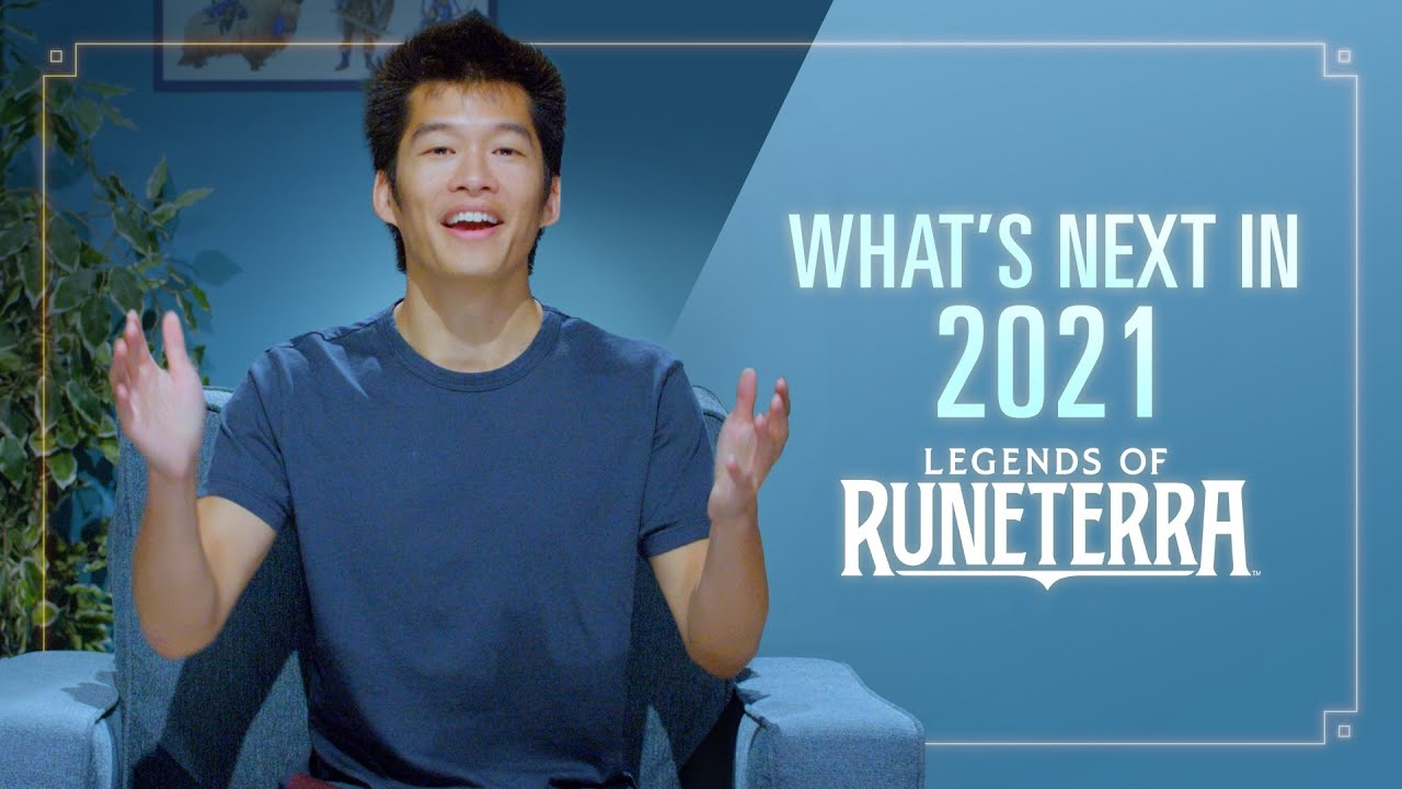 What's Next in 2021 | Dev Video - Legends of Runeterra