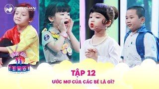 Biệt tài tí hon | tập 12: Ngô Kiến Huy bật cười trước những ước mơ siêu dễ thương của các bé