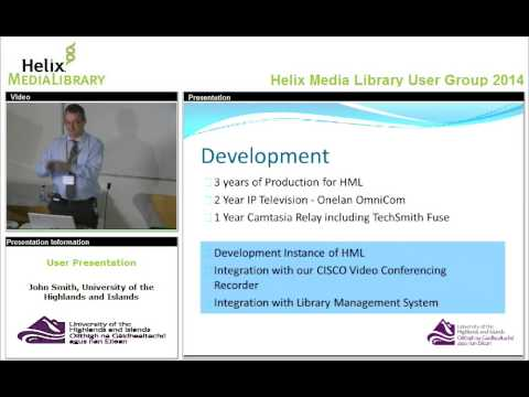 Helix Media Library User Group 2014 - University of Highlands User Presentation