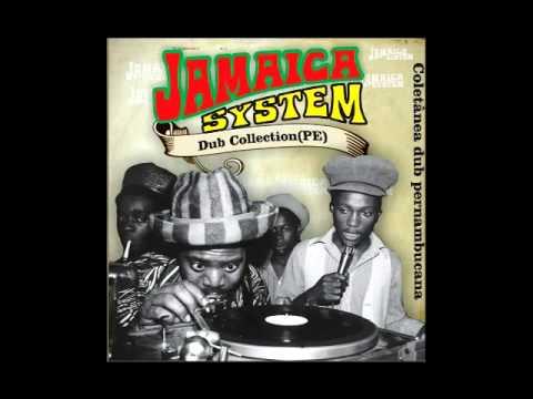 Jamaica System - Dub Collection - PE-[Full Album]