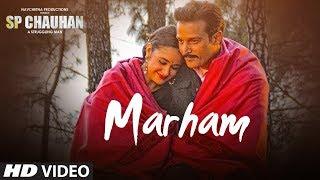 Marham Sp Chauhan Sonu Nigam Free MP3 Song Download 320 Kbps