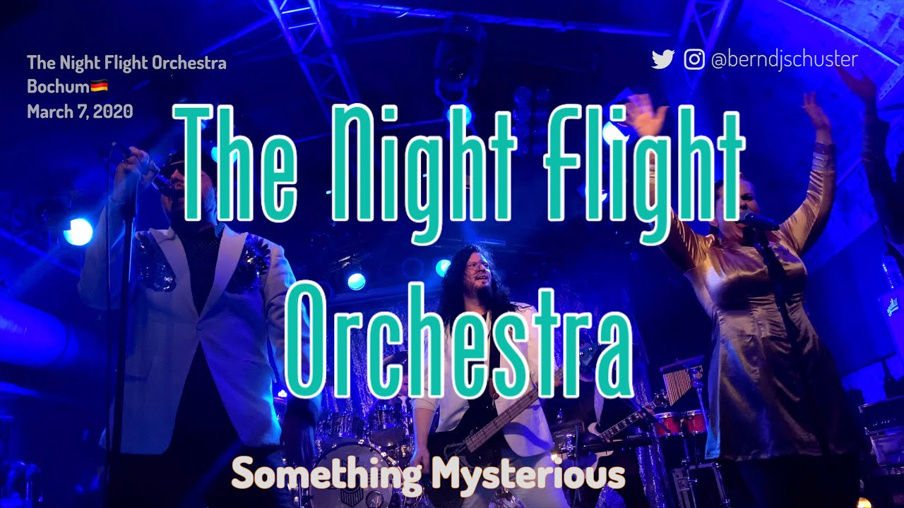Download The Night Flight Orchestra - Something Mysterious @Matrix, Bochum🇩🇪 March 7, 2020 LIVE 4K