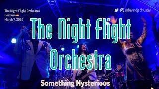 The Night Flight Orchestra - Something Mysterious @Matrix, Bochum🇩🇪 March 7, 2020 LIVE 4K