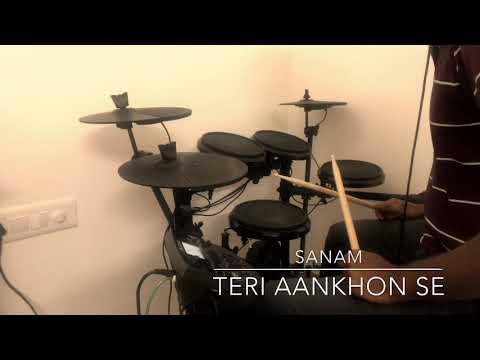 Teri Aankhon Se - Sanam (Mini Drum Cover)