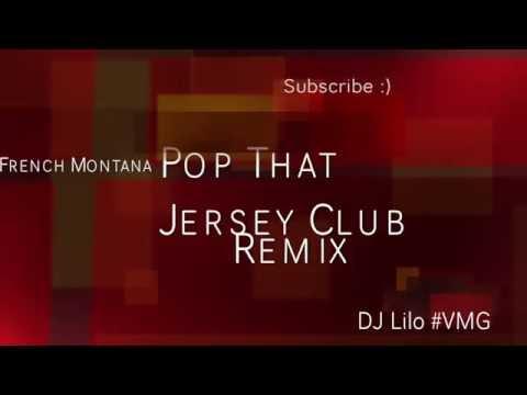 French Montana - Pop That ( Jersey Club Remix ) - DJ Lilo #VMG ( IG @DJLILONY )