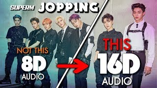 Gambar cover SuperM 슈퍼엠 - Jopping [16D AUDIO | NOT 8D] 🎧