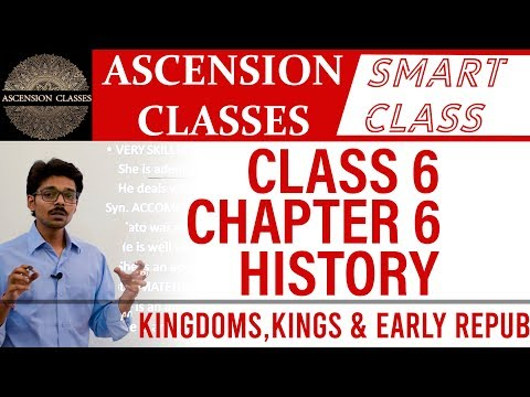 class-6-history-chapter-6-||-kingdoms,-kings-&-early-republic-||-ascension-classes