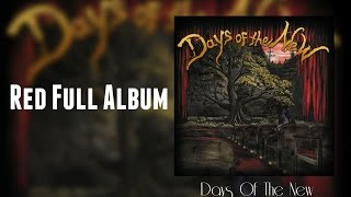 Download Days Of The New  - Red (Full Album) MP3 song and Music Video