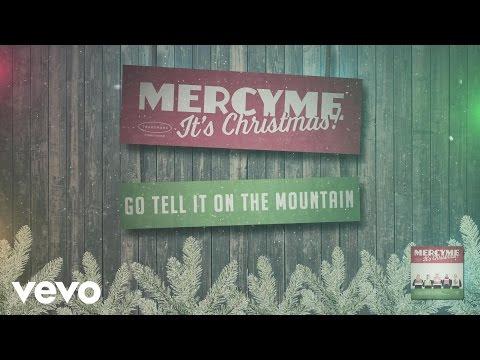 MercyMe - Go Tell It On the Mountain
