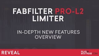 FabFilter Pro-L 2 Limiter | How To Tutorial | All New Features