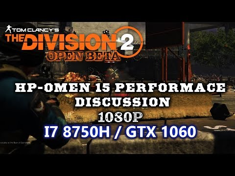 The division 2 HP Omen 15 performance | i7 8750h + GTX 1060 laptop