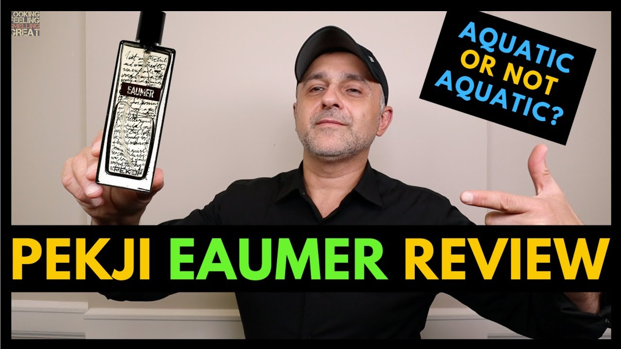 Pekji Eaumer Fragrance Review    Eaumer by Pekji Review