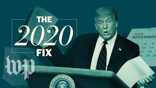 Why is Trumptrying to delay the election? | The 2020 Fix