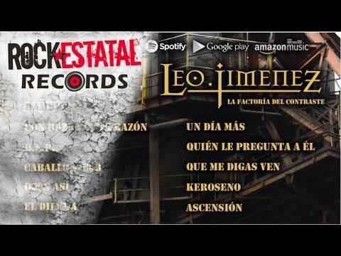 Leo Jiménez - La Factoría del Contraste (Disco Completo Oficial)