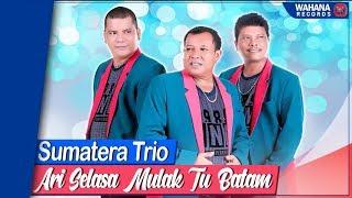 Sumatera Trio - Ari Selasa Mulak Tu Batam (Official Video) | Lagu Batak Populer