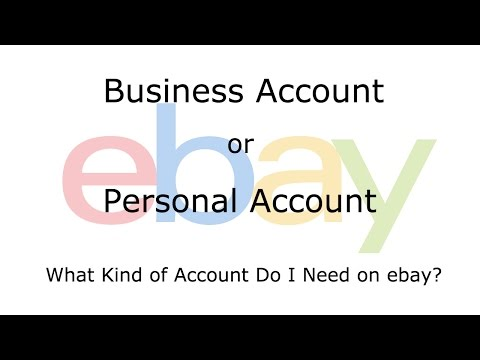 Should I Register a Business Account or Personal Account on ebay?