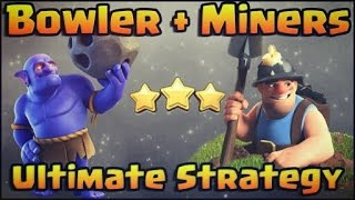 MINER AND BOWLER COMBINED ATTACK STRATEGY WITH QUEEN WALK | CLASH OF CLANS |