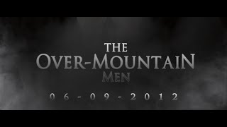 The Over-Mountain Men, Rise of the Regulators 2 nd Trailer