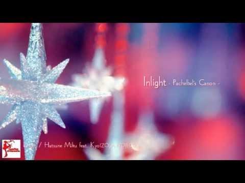 【Vocaloid Vietsub】Inlight - tiara feat. Hatsune Miku x Kyo (ZOLA PROJECT)