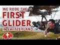Exploring Switzerland Part 2: First Glider + Mount