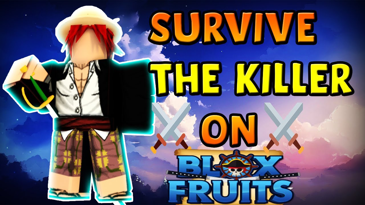 Survive The Killer on BLOX FRUITS