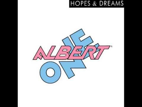 Albert one hopes and dreams the love mix