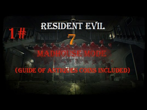 Resident Evil 7 Madhouse Mode 1# (Guide of Antique Coins included)|ps4