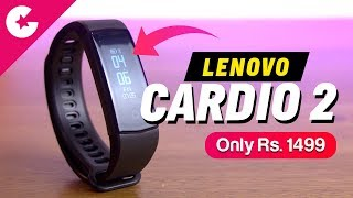 Lenovo Cardio 2 Review - Fitness Tracker Only For Rs. 1499!!!