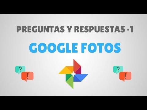 Preguntas y Respuestas sobre Google Fotos