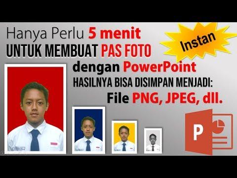 Cara Instan Membuat Pas Foto dengan Power Point