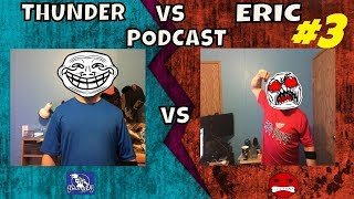 Thunder vs Eric Podcast : Fornite Causes Divorces, Nintendo Deletes Cloud Saves (3)