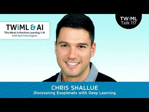 Chris Shallue Interview - Discovering Exoplanets with Deep Learning