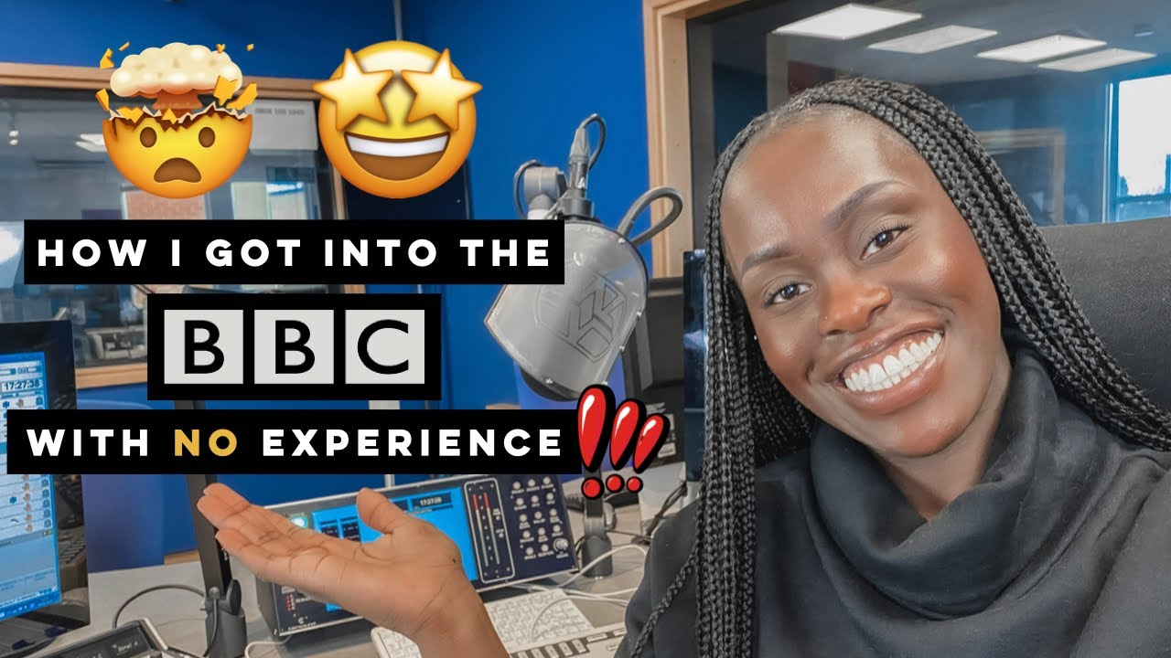HOW I GOT INTO THE BBC WITH NO EXPERIENCE! #STORYTIME, LIFE LESSONS, ADVICE AND MORE!