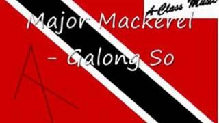 Major Mackerel - Galong So