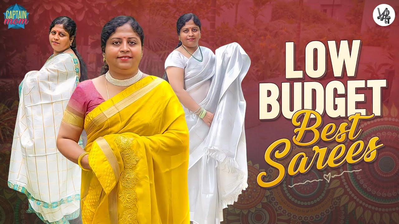 Low Budget Best Sarees || Alekhya Harika || Captain Mom