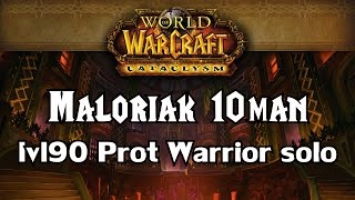 Solo: Maloriak 10man nhc flawless kill || Protection Warrior lvl 90 || Blackwing Descent