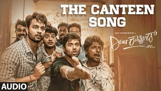 The Canteen Audio Song Dear Comrade Kannada Vijay Deverakonda Rashmika Bharat Kamma