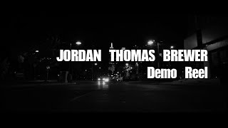 Jordan Thomas Brewer - Demo Reel
