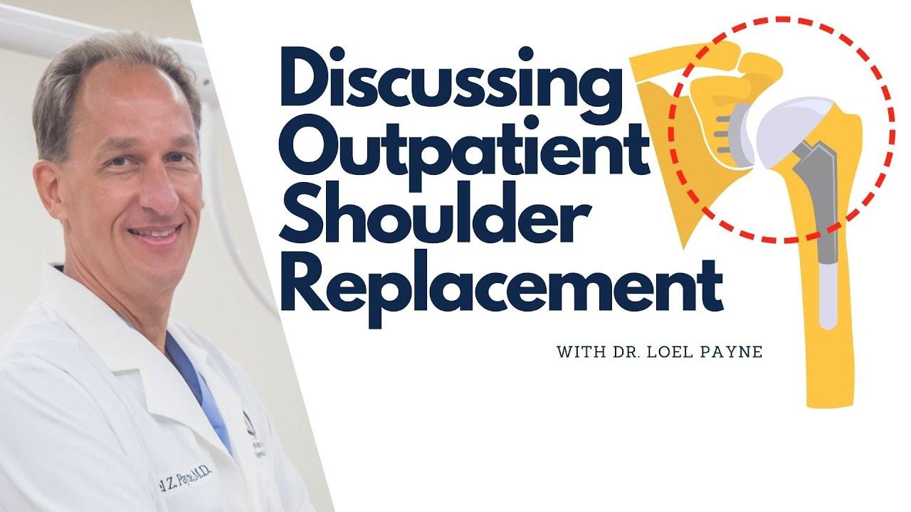 Outpatient Shoulder Replacement