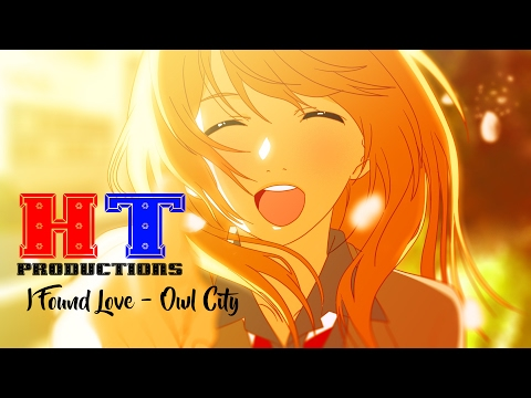 ⌈ Your Lie in April AMV ⌋ - I Found Love ᴴᵀ