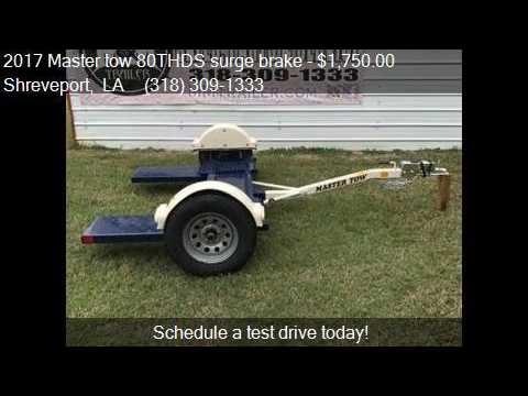 2017 Master Tow 80thds Surge Brake For Sale In Shreveport Youtube