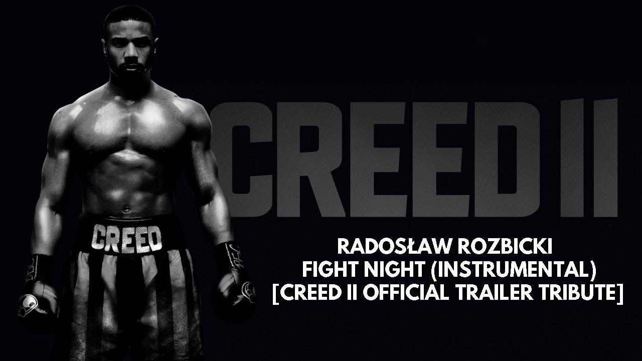 Radosław Rozbicki - Fight Night (Instrumental) [Creed II Official Trailer Tribute]