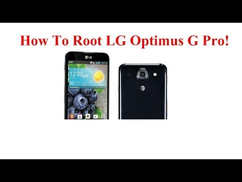 How To Root LG Optimus G Pro