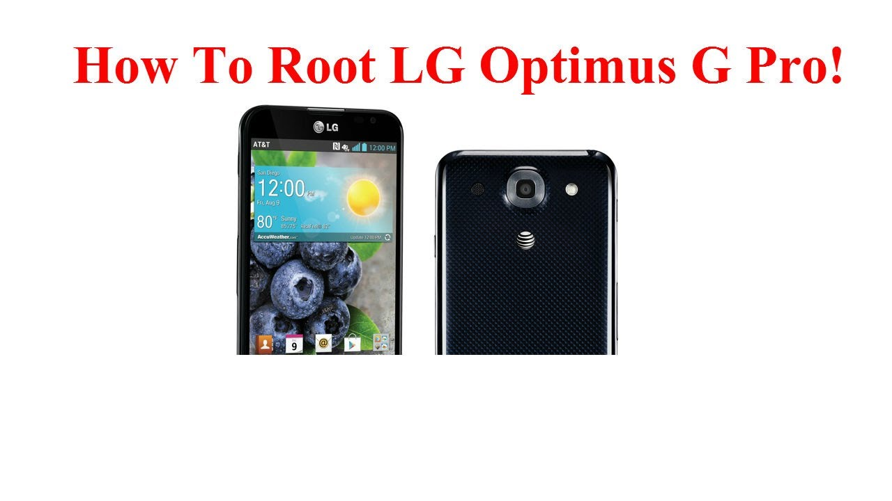 Lge lg optimus g pro geefhd e981h android root - updated June 2019