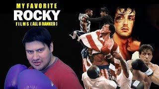 My Favorite Rocky Films (All 8 Films Ranked)