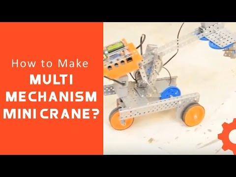 Lets Avishkaar #9 : How to make Multi Mechanism Mini Crane