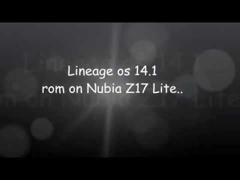 lineage os Rom for nubia z17 lite