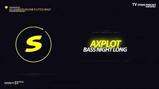 Скачать AXPLOT Bass Night Long Guest Mix By Felguk Record Deep