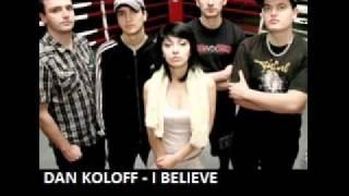 DAN KOLOFF - I BELIEVE